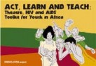 REGIONAL  CARAVAN  WORKCAMP ON HIV/AIDS SENSITISATION AND CARE - Youth Action against HIV/AIDS